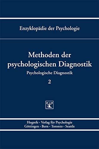 9783801715243: Methoden der Psychologischen Diagnostik