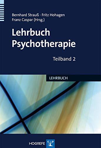 Lehrbuch der Psychotherapie: Bernhard Strauß