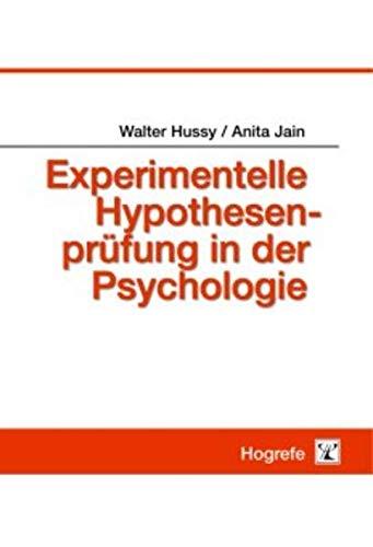 9783801716271: Experimentelle Hypothesenprüfung in der Psychologie