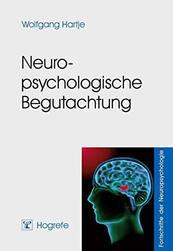 9783801716677: Neuropsychologische Begutachtung: Fortschritte der Neuropsychologie. Band 3