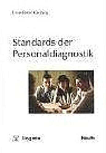 Standards der Personaldiagnostik: Uwe P. Kanning