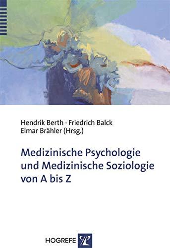 Medizinische Psychologie und medizinische Soziologie von A bis Z: Hendrik Berth