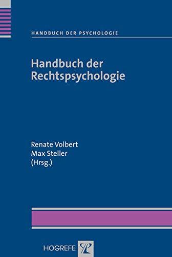 Handbuch der Rechtspsychologie: Renate Volbert