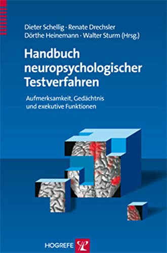 Handbuch neuropsychologischer Testverfahren 1: Renate Drechsler