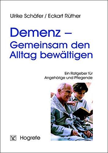 9783801718848: Demenz - Gemeinsam den Alltag bewältigen: Ein Ratgeber für Angehörige und Pflegende