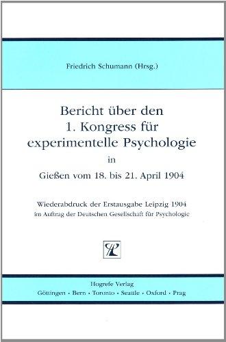 Bericht über den 1. Kongress für Experimentelle: Schumann, Friedrich [Hrsg.]