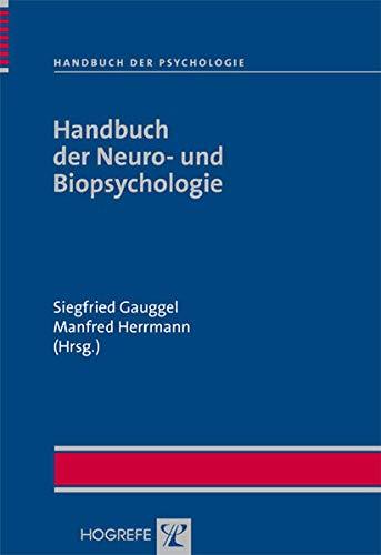 Handbuch der Neuro- und Biopsychologie: Siegfried Gauggel