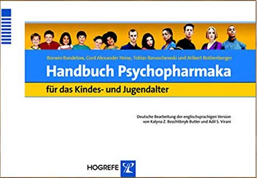 9783801719173: Handbuch Psychopharmaka für das Kindes- und Jugendalter