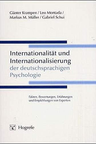 Internationalität und Internationalisierung der deutschsprachigen Psychologie. Fakten,: Günter Krampen, Leo