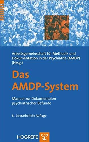 9783801719258: Das AMDP-System: Manual zur Dokumentation psychiatrischer Befunde