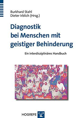 Diagnostik bei Menschen mit geistiger Behinderung: Burkhard Stahl