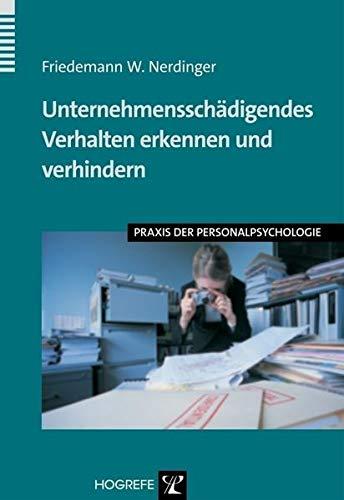 9783801719715: Unternehmenssch�digendes Verhalten erkennen und verhindern