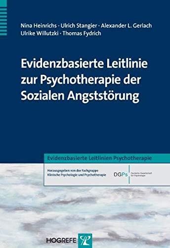9783801720773: Evidenzbasierte Leitlinie zur Psychotherapie der Sozialen Angststörung Bd. 03