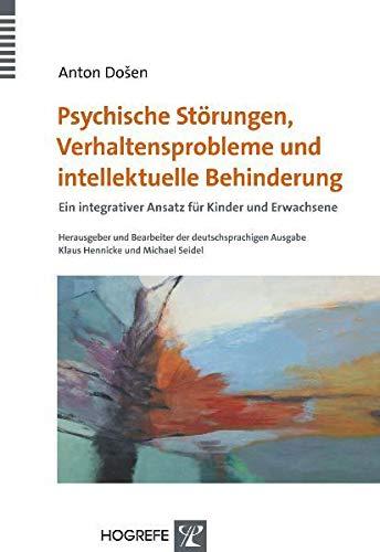 9783801721558: Psychische Störungen, Verhaltensprobleme und intellektuelle Behinderung: Ein integrativer Ansatz für Kinder und Erwachsene