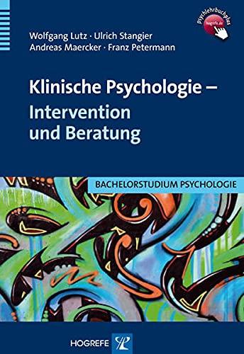 9783801721596: Klinische Psychologie - Intervention und Beratung