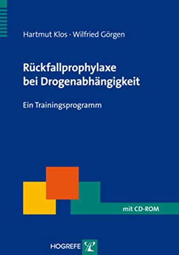 9783801721749: Rückfallprophylaxe bei Drogenabhängigkeit: Ein Trainingsprogramm