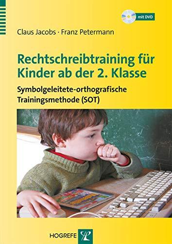 Rechtschreibtraining für Kinder ab der 2. Klasse: Claus Jacobs