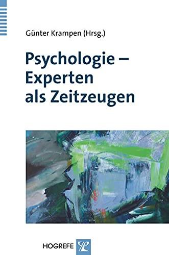 9783801722173: Psychologie - Experten als Zeitzeugen