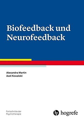 9783801722296: Biofeedback und Neurofeedback: Fortschritte der Psychotherapie