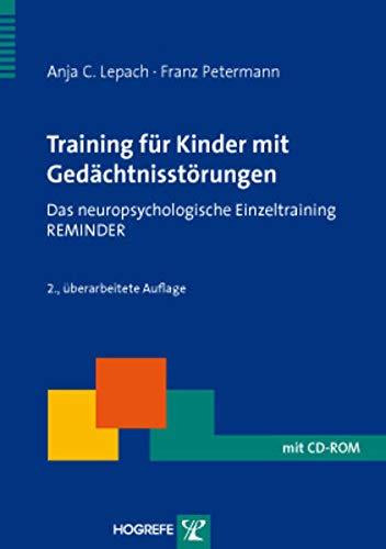 Training für Kinder mit Gedächtnisstörungen: Anja C. Lepach