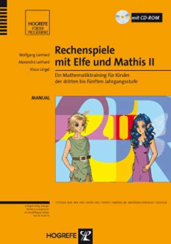 Rechenspiele mit Elfe und Mathis 2: Wolfgang Lenhard