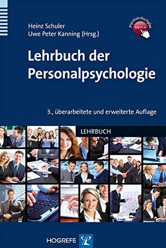 Lehrbuch der Personalpsychologie: Heinz Schuler
