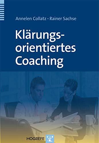 9783801723910: Klärungsorientiertes Coaching