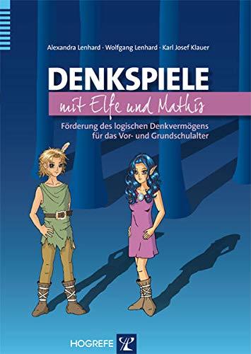 Denkspiele mit Elfe und Mathis: Alexandra Lenhard