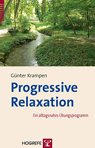 9783801724139: Progressive Relaxation: Ein alltagsnahes �bungsprogramm