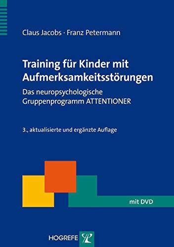Training für Kinder mit Aufmerksamkeitsstörungen: Claus Jacobs