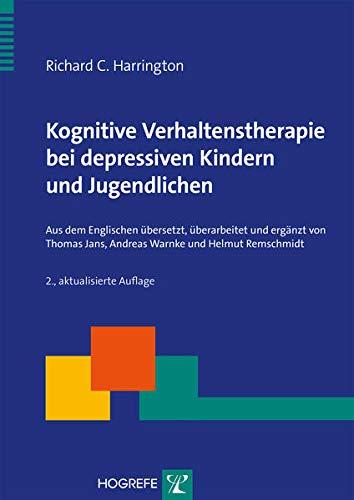 9783801724832: Kognitive Verhaltenstherapie bei depressiven Kindern und Jugendlichen