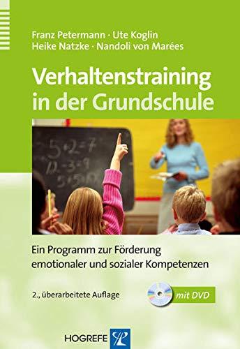 9783801724870: Verhaltenstraining in der Grundschule: Ein Programm zur F�rderung emotionaler und sozialer Kompetenzen
