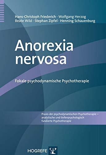 9783801725822: Anorexia nervosa: Fokale psychodynamische Psychotherapie