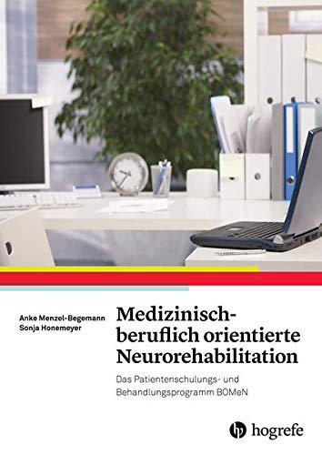 Medizinisch-beruflich orientierte Neurorehabilitation: Anke Menzel-Begemann