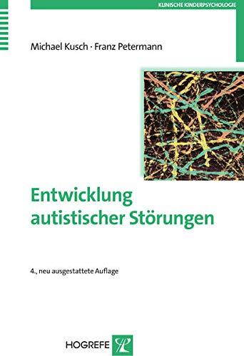 9783801725938: Entwicklung autistischer St�rungen