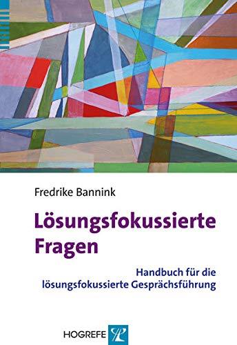 9783801726355: Lösungsfokussierte Fragen: Handbuch für die lösungsfokussierte Gesprächsführung
