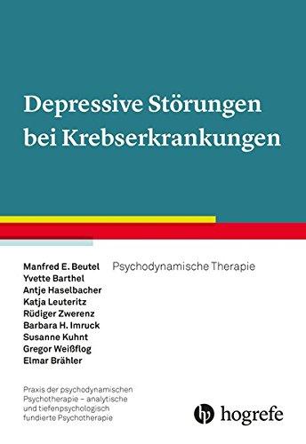 9783801726584: Depressive Störungen bei Krebserkrankungen: Psychodynamische supportiv-expressive Psychotherapie