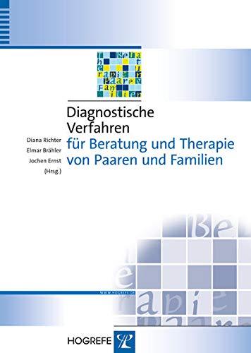 Diagnostische Verfahren für Beratung und Therapie von Paaren und Familien: Diana Richter