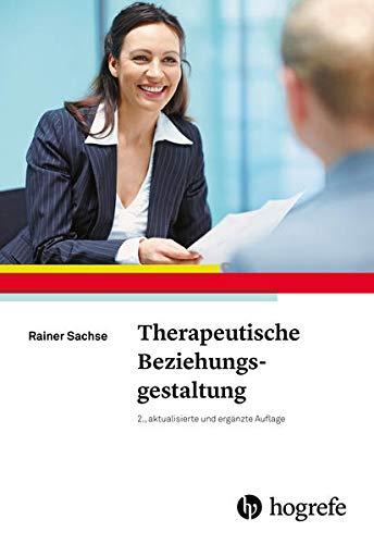 9783801727185: Therapeutische Beziehungsgestaltung