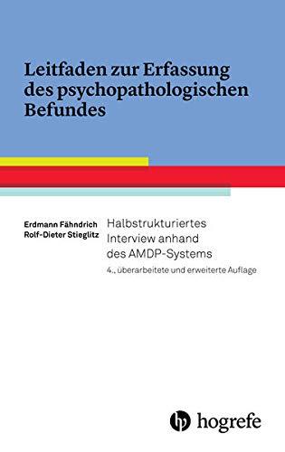 9783801727277: Leitfaden zur Erfassung des psychopathologischen Befundes: Halbstrukturiertes Interview anhand des AMDP-Systems