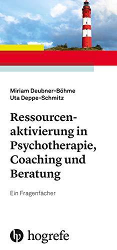 Ressourcenaktivierung in Psychotherapie, Coaching und Beratung: Ein Fragenfächer
