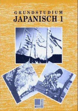 9783801800901: Grundstudium Japanisch 1
