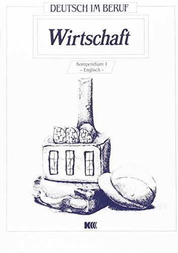 9783801850647: Deutsch Im Beruf - Wirtschaft - Level 1: Kompendium Englisch Mit Glossar