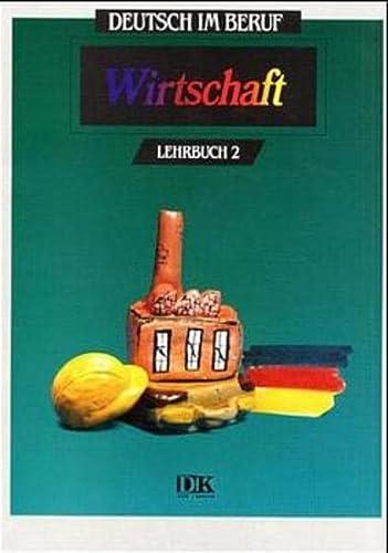 9783801850708: Deutsch Im Beruf - Wirtschaft - Level 2: Lehrbuch 2