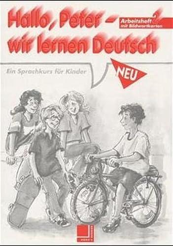 9783801852115: Hallo, Peter wir lernen Deutsch, Neu, Bd.2