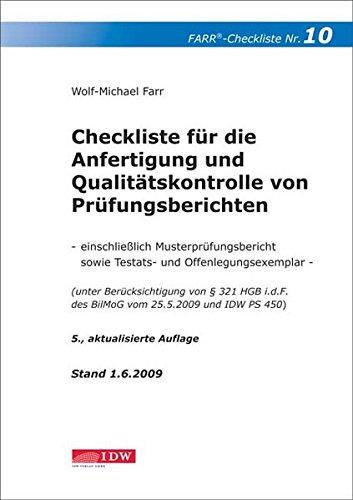 9783802114076: Checkliste fur die Anfertigung und Qualitatskontrolle von Prufungsberichten: - einschließlich Musterprufungsbericht sowie Testat- und ... vom 25.05.2009 und IDW PS 450 - Checkliste 10