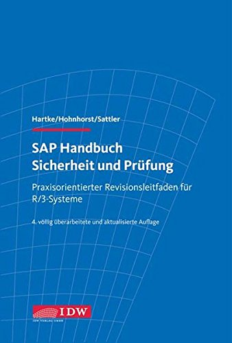SAP Handbuch Sicherheit und Prüfung: Lars Hartke