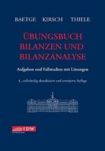 9783802114809: Übungsbuch Bilanzen und Bilanzanalyse: Aufgaben und Fallstudien mit Lösungen