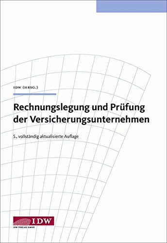Rechnungslegung und Prüfung der Versicherungsunternehmen: Manfred B�gle