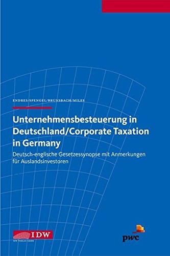 Unternehmensbesteuerung in Deutschland/Corporate Taxation in Germany: Christoph Spengel